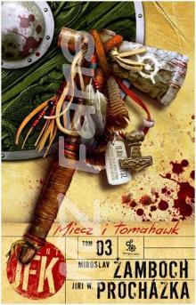 JFK 3 - Meč a tomahavk - polsko