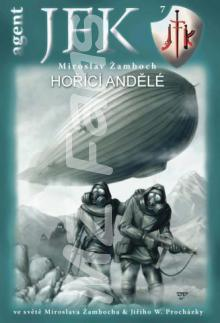 Agent JFK 07 – Hořící andělé